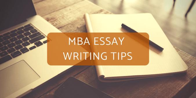 MBA Essay Writing Tips