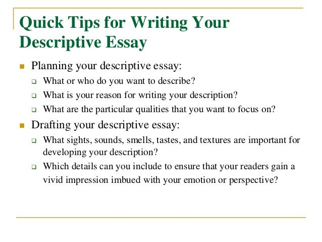 tips of writing a descriptive essay
